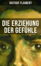 Die Erziehung der Gefühle (ebook)