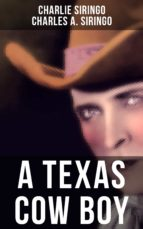 A TEXAS COW BOY