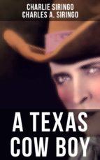 A TEXAS COW BOY (ebook)