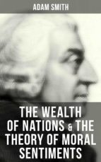 The Wealth of Nations & The Theory of Moral Sentiments (ebook)