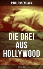 Die drei aus Hollywood (Detektiv-Krimi) (ebook)