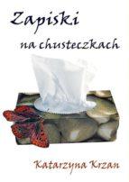 Zapiski na chusteczkach (ebook)