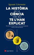 La història de la ciència com mai te l'han explicat (ebook)