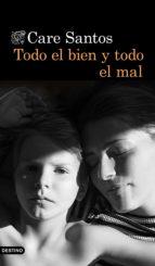 Todo el bien y todo el mal (ebook)