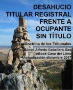 DESAHUCIO. TITULAR REGISTRAL FRENTE A OCUPANTE SIN TÍTULO (ebook)