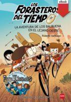 LA AVENTURA DE LOS BALBUENA EN EL LEJANO OESTE (EBOOK-EPUB)