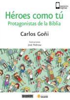 Héroes como tú (ebook)