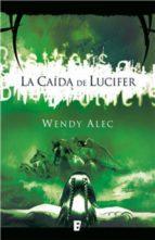 La caída de Lucifer (Saga de Crónicas de Hermanos 1) (ebook)