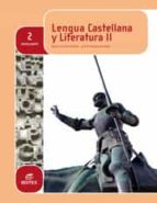 Lengua castellana y Literatura 2º Bachillerato (ebook)