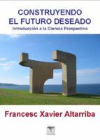 Construyendo el futuro deseado
