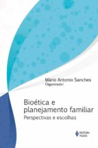 Bioética e planejamento familiar (ebook)