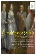 Cimarosa: Il Matrimonio Segreto  (ebook)
