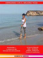 Dimagrire con il Walking Yoga (ebook)