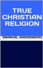 True Christian Religion (ebook)