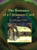 The Romance of a Christmas Card (ebook)