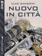 Nuovo in città (ebook)
