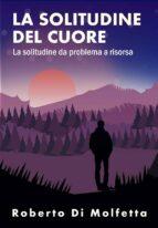 La Solitudine del Cuore (ebook)