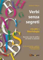 Verbi senza segreti. Volume 1. Morfologia (ebook)