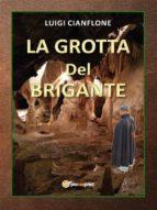 La grotta del brigante (ebook)