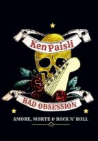 Bad Obsession. Amore, morte e rock n' roll (ebook)