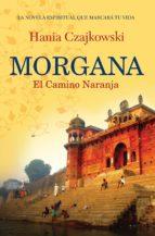 Morgana. El Camino Naranja (ebook)
