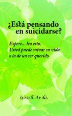 ¿ESTÁ PENSANDO EN SUICIDARSE?
