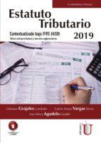 Estatuto tributario 2019. Buenas prácticas tributarias de gobierno corporativo (ebook)