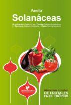 Manual para el cultivo de hortalizas. Familia Solanáceas (ebook)