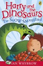 Harry and the Dinosaurs: The Snow-Smashers! (ebook)