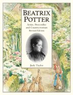 Beatrix Potter Artist, Storyteller and Countrywoman (ebook)