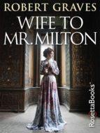 WIFE TO MR. MILTON
