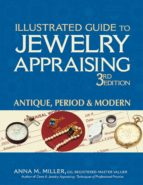 ILLUSTRATED GUIDE TO JEWELRY APPRAISING 3/E