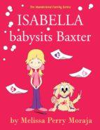 Isabella babysits Baxter (ebook)