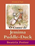 O CONTO DE JEMIMA PUDDLE-DUCK