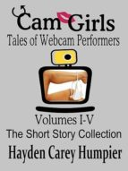 CAM GIRLS (STORIES OF WEBCAM PERFORMERS)