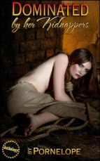Dominated By Her Kidnappers (ebook)