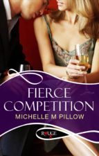 FIERCE COMPETITION: A ROUGE EROTIC ROMANCE