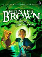 Hunter Brown and the Eye of Ends (ebook)