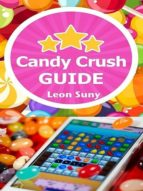 CANDY CRUSH GUIDE
