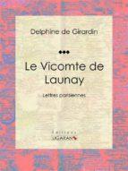 Le Vicomte de Launay (ebook)