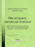 Fille d'Opéra, vendeuse d'amour (ebook)