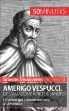 Amerigo Vespucci, de l'Amazone à Rio de Janeiro (ebook)