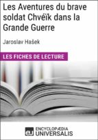 Les Aventures du brave soldat Chvéïk dans la Grande Guerre de Jaroslav Hašek (ebook)