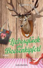Liebesglück und Beerenkipferl (ebook)