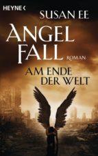 Angelfall - Am Ende der Welt (ebook)