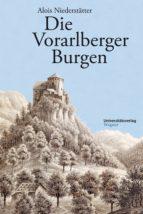 DIE VORARLBERGER BURGEN