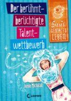 Susis geniales Leben 1 - Der berühmt-berüchtigte Talentwettbewerb (ebook)