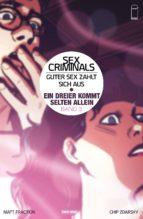 Sex Criminals: Guter Sex zahlt sich aus, Band 3 - Ein Dreier kommt selten allein (ebook)