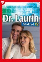 DR. LAURIN STAFFEL 12 ? ARZTROMAN