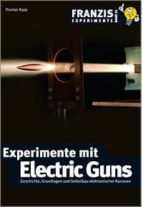 Experimente mit Electric Guns (ebook)